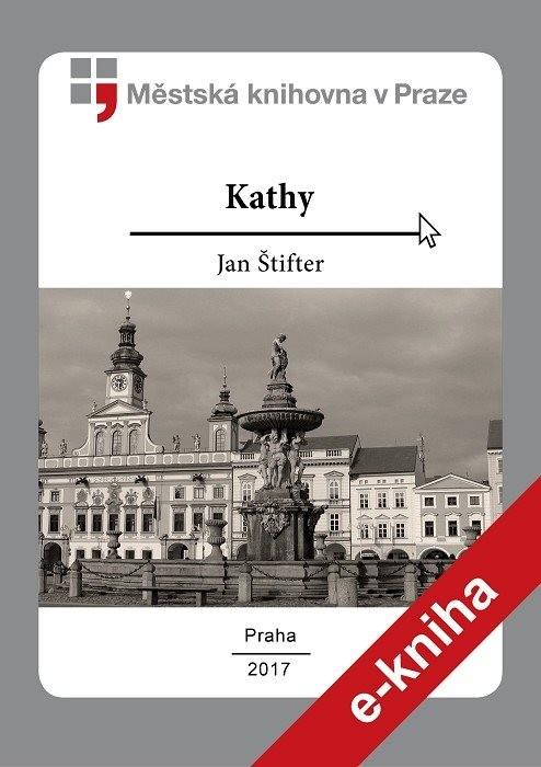 Kathy                                   , Štifter, Jan