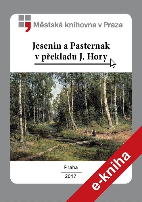 Jesenin a Pasternak v překladu J. Hory  , Hora, Josef