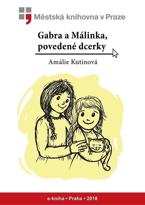 Gabra a Málinka, povedené dcerky        , Kutinová, Amálie