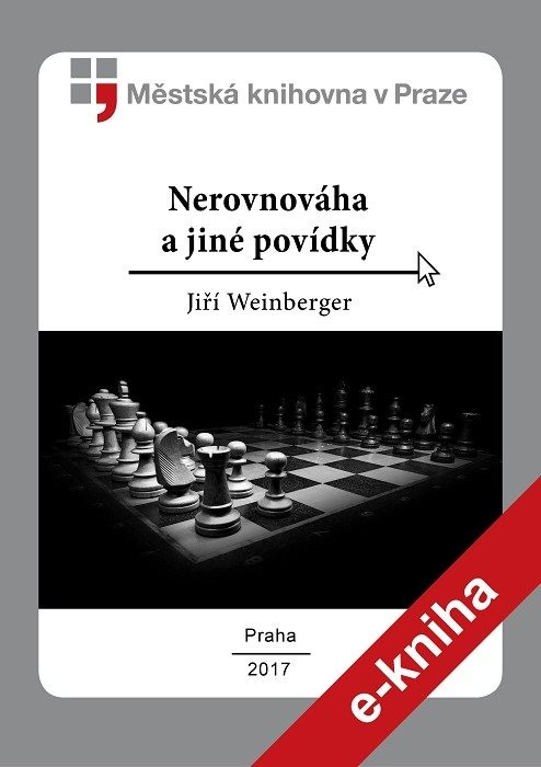 Nerovnováha a jiné povídky              , Weinberger, Jiří