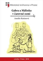 Gabra a Málinka v čarovné zemi
