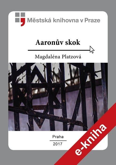Aaronův skok                            , Platzová, Magdaléna