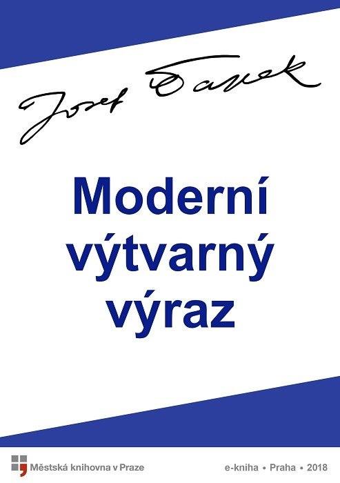 Moderní výtvarný výraz                  , Čapek, Josef