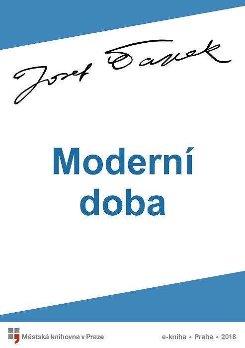 Moderní doba                            , Čapek, Josef