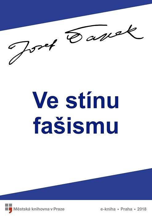 Ve stínu fašismu                        , Čapek, Josef