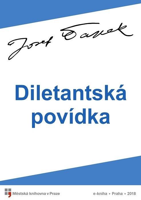 Diletantská povídka                     , Čapek, Josef