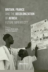 Britain, France and the decolonization of Africa