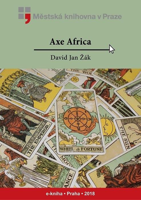 Axe Africa                              , Žák, David Jan