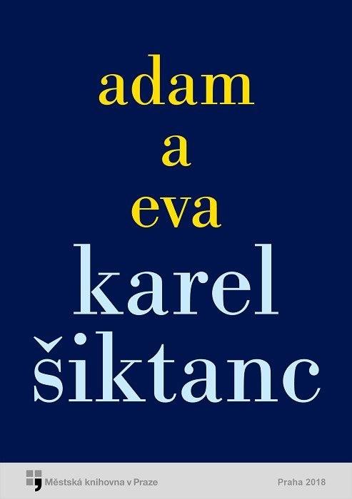Adam a Eva                              , Šiktanc, Karel
