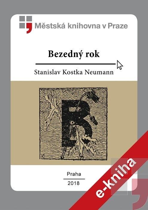 Bezedný rok                             , Neumann, Stanislav Kostka