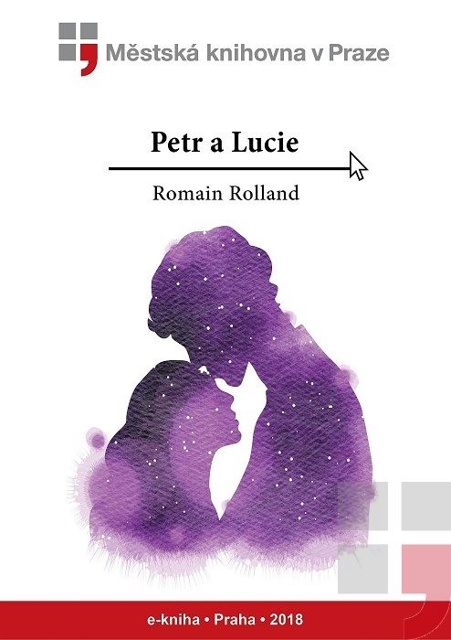 Petr a Lucie                            , Rolland, Romain