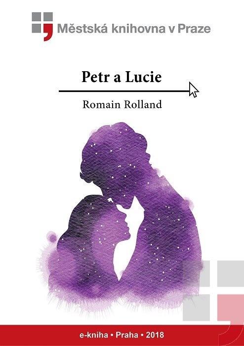 Petr a Lucie                            , Rolland, Romain