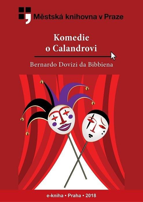 Komedie o Calandrovi                    , Dovizi, Bernardo
