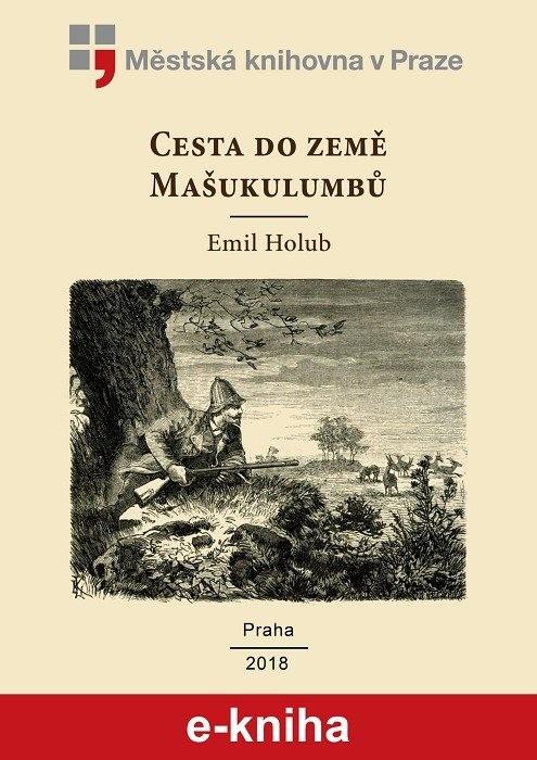 Cesta do země Mašukulumbů               , Holub, Emil