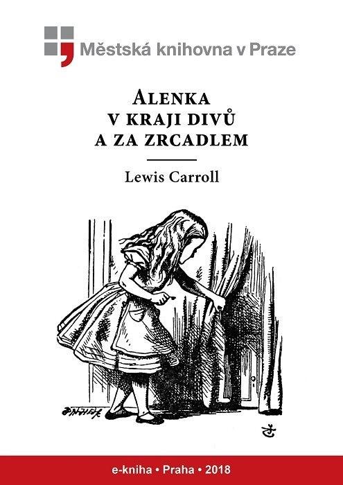 Alenka v kraji divů a za zrcadlem       , Carroll, Lewis