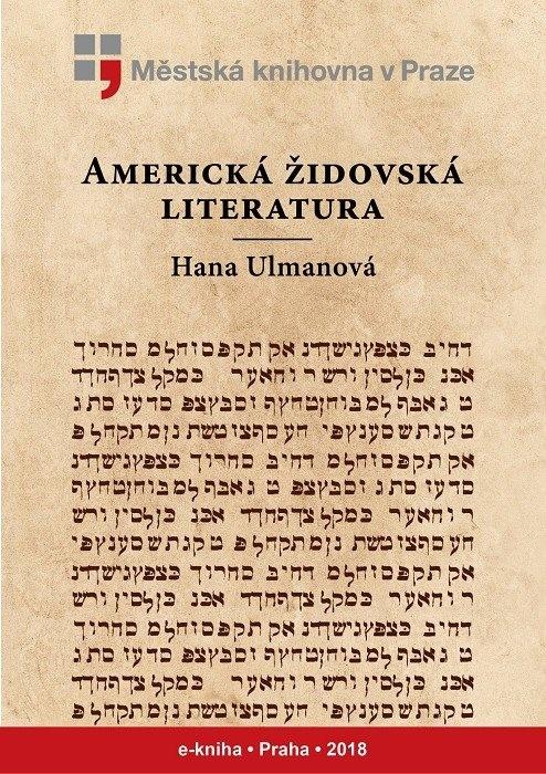 Americká židovská literatura            , Ulmanová, Hana