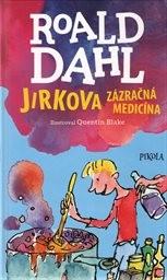 Jirkova zázračná medicína