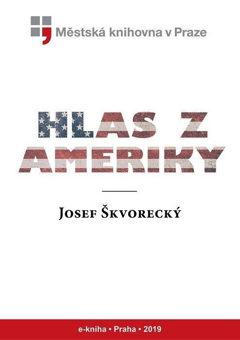 Hlas z Ameriky                          , Škvorecký, Josef
