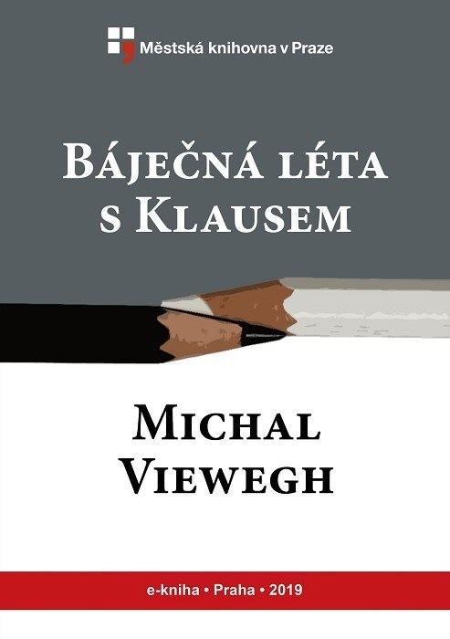 Báječná léta s Klausem                  , Viewegh, Michal