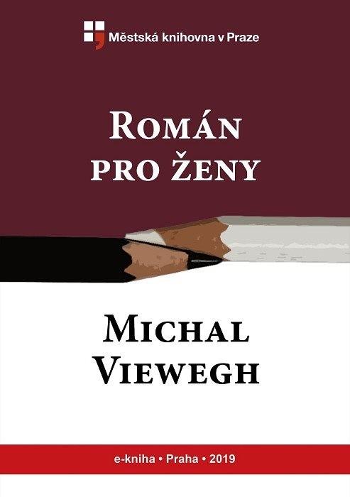 Román pro ženy                          , Viewegh, Michal