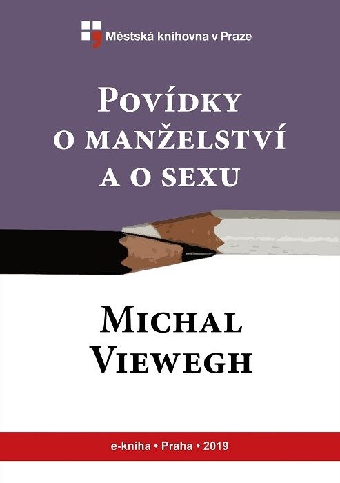 Povídky o manželství a o sexu           , Viewegh, Michal