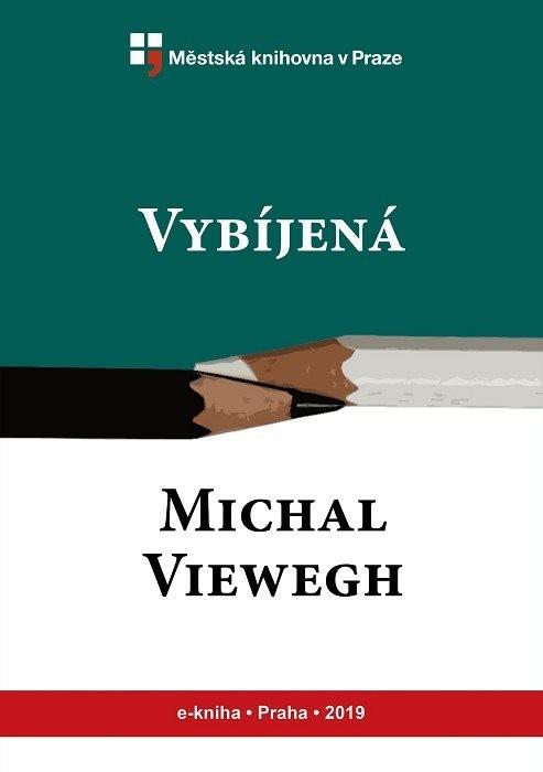 Vybíjená                                , Viewegh, Michal