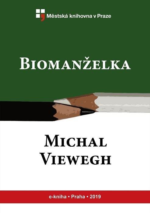 Biomanželka                             , Viewegh, Michal