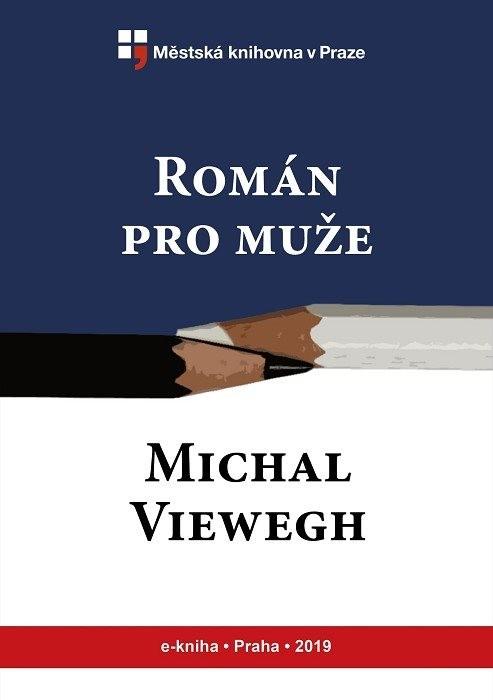 Román pro muže                          , Viewegh, Michal