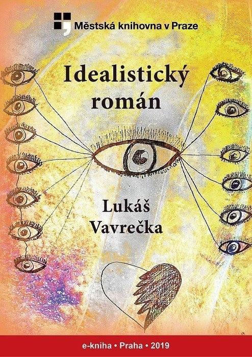 Idealistický román                      , Vavrečka, Lukáš
