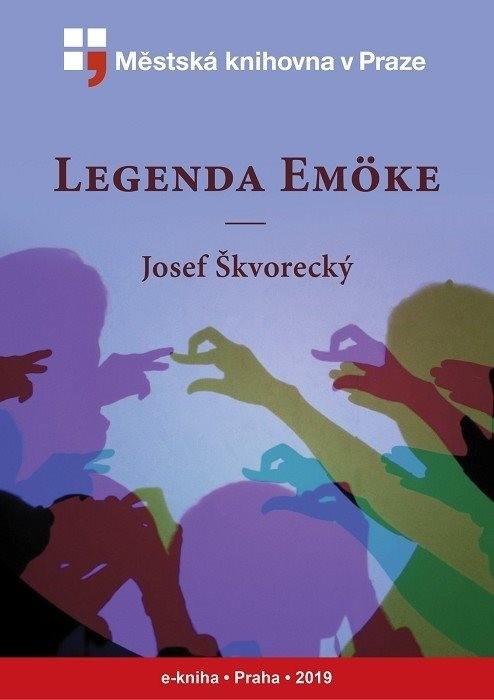 Legenda Emöke                           , Škvorecký, Josef