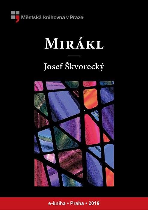 Mirákl                                  , Škvorecký, Josef