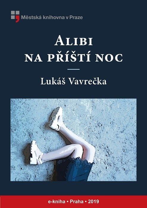 Alibi na příští noc                     , Vavrečka, Lukáš