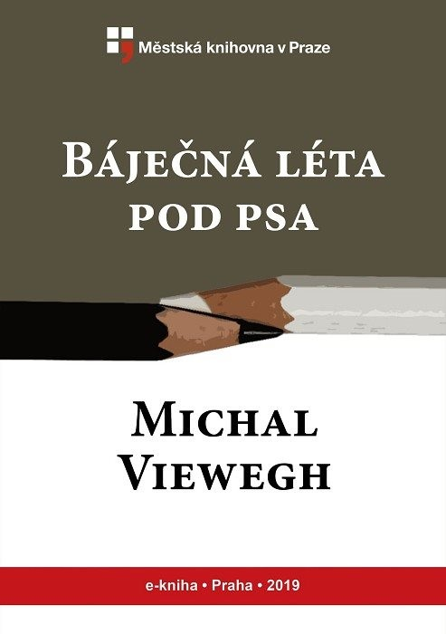 Báječná léta pod psa                    , Viewegh, Michal