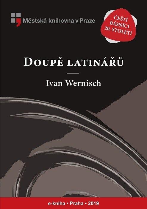 Doupě latinářů                          , Wernisch, Ivan