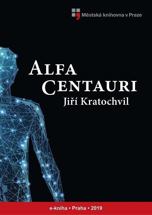 Alfa Centauri                           , Kratochvil, Jiří
