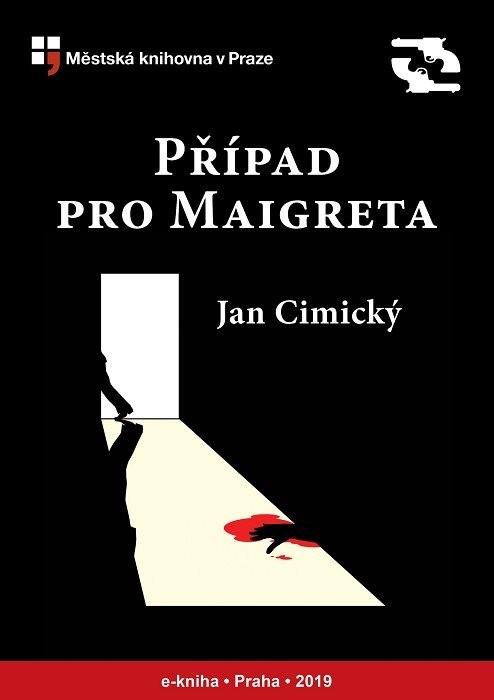 Případ pro Maigreta                     , Cimický, Jan