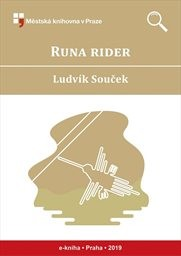 Runa rider                         (Cesta slepých ptáků II)