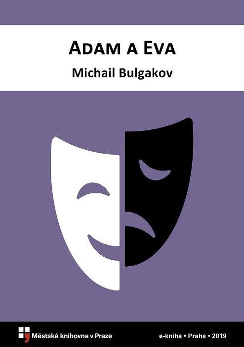 Adam a Eva                              , Bulgakov, Michail Afanas'jevič