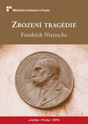 Zrození tragédie, čili, helénství a pesimismus