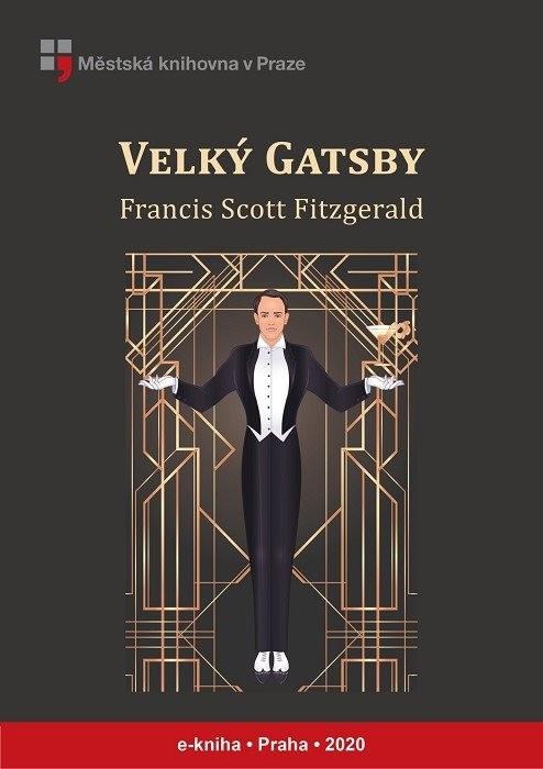 Velký Gatsby                            , Fitzgerald, Francis Scott
