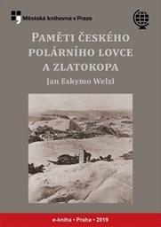Paměti českého polárního lovce a zlatokopa