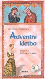 Adventní kletba, aneb, Tři zločiny, které rozřešil královský prokurátor Oldřich z Chlumu