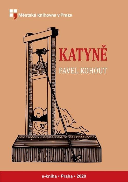 Katyně                                  , Kohout, Pavel