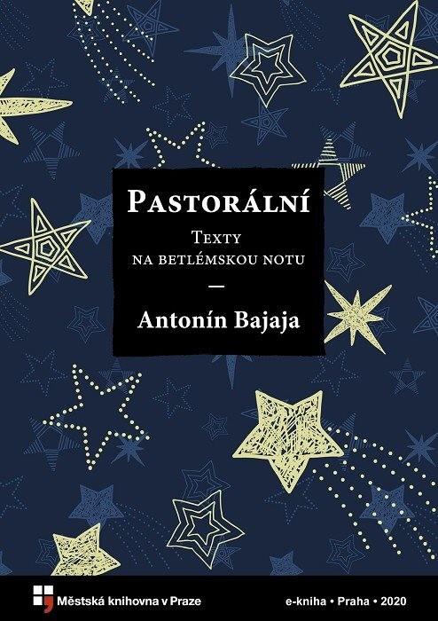 Pastorální                              , Bajaja, Antonín