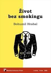 Život bez smokingu
