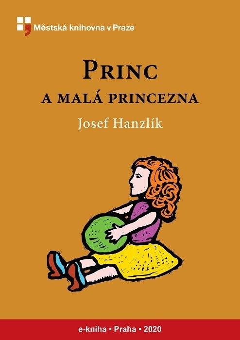 Princ a malá princezna                  , Hanzlík, Josef