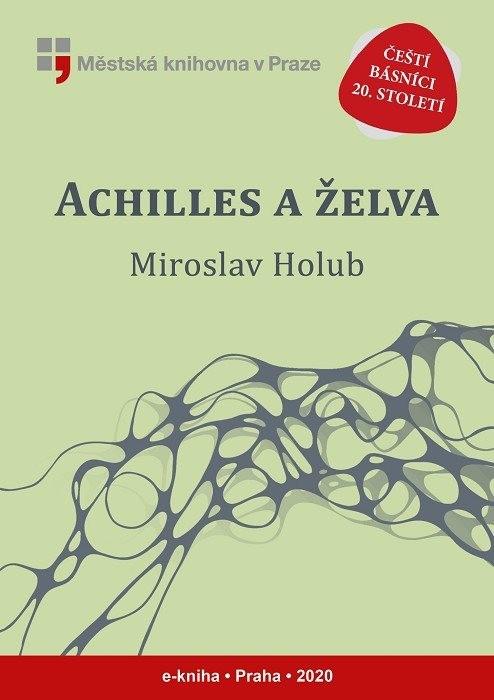 Achilles a želva                        , Holub, Miroslav