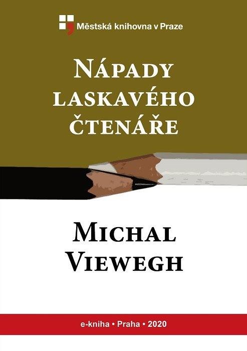 Nápady laskavého čtenáře                , Viewegh, Michal