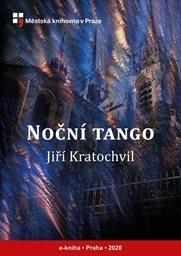 Noční tango, aneb, Román jednoho léta z konce století