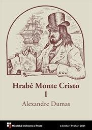 Hrabě Monte Cristo                         (I)
